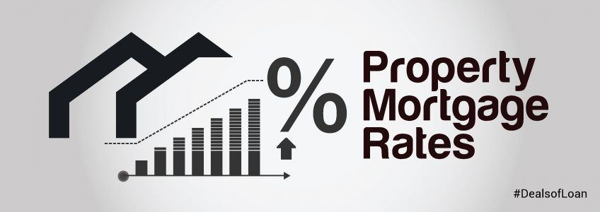 Property Mortgage Rates | DealsOfLoan