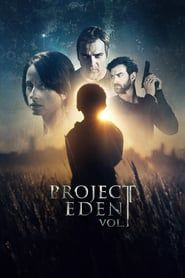 Project Eden: Vol. I (2017) - Nonton Movie QQCinema21 - Nonton Movie QQCinema21