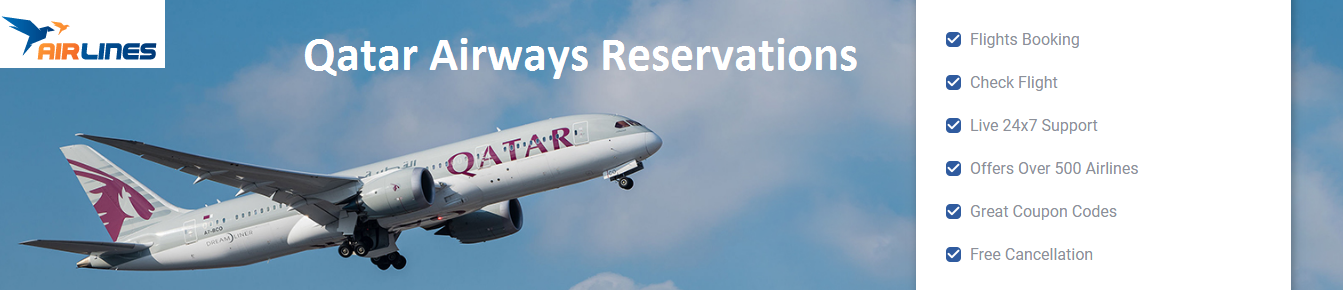 Call Qatar Airways Reservations For Advance Booking