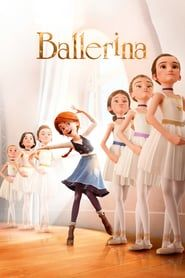 Ballerina (2016) - Nonton Movie QQCinema21 - Nonton Movie QQCinema21