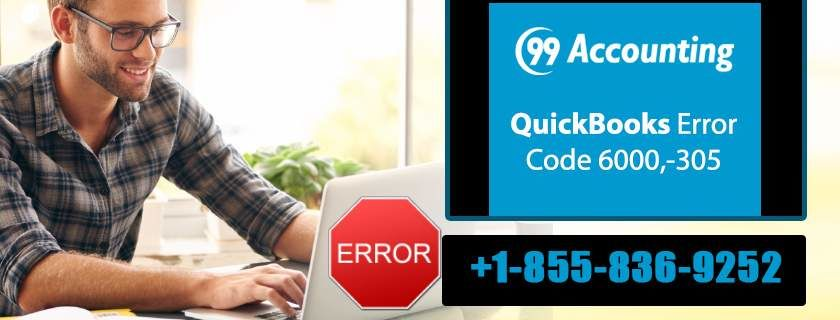 How To Fix QuickBooks Error Code 6000, 305 ! 99Accounting