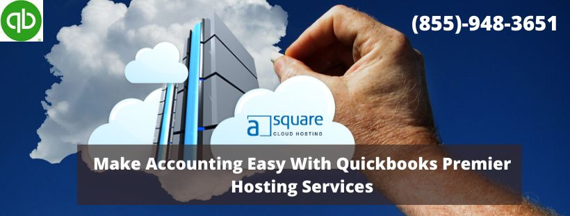 Select QuickBooks Premier Hosting in order to take business forward