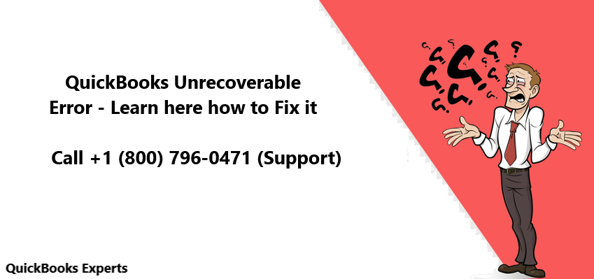 QuickBooks Unrecoverable  Error
