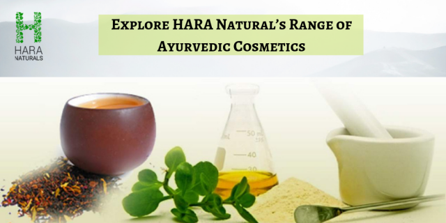 Explore HARA Natural's Range of Ayurvedic Cosmetics India by Harry Patel