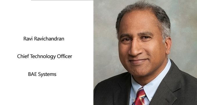 Ravi Ravichandran named Chief Technology Officer of BAE Systems' Intelligence & Security Sector  Executive Focus Magazine