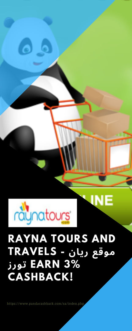 Rayna Tours and Travels - موقع ريان تورز Earn 3% CashBack!