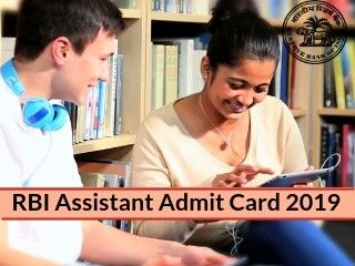 RBI Assistant Admit Card 2019 –Release Date Check