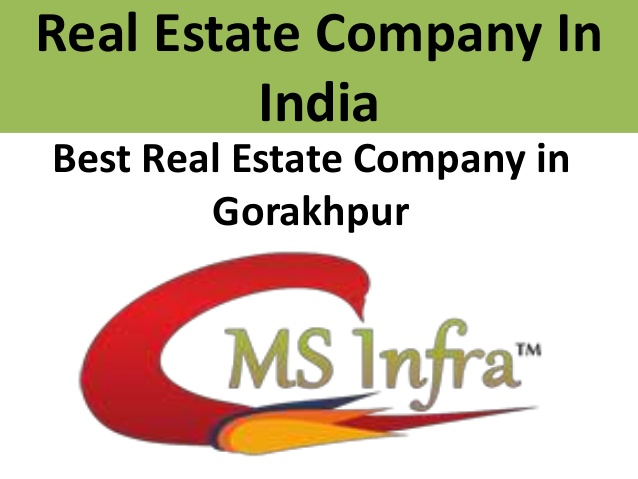Real estate company in India- MSInfraCity Gorakhpur