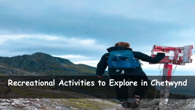 Recreational Activities to Explore in Chetwynd