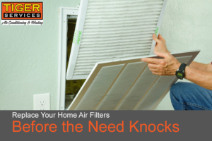 Replace Your Home Air Filters Before the Need Knocks