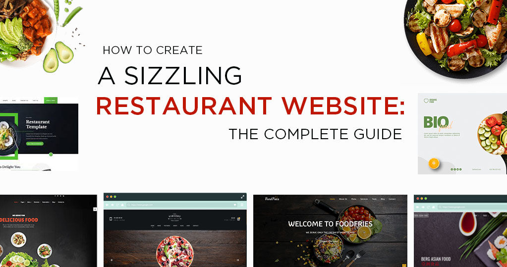 How to Create a Sizzling Restaurant Website: the Complete Guide