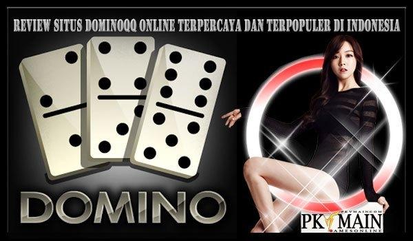 Review Situs Domino Online Server Situs PKV Games Terpercaya 2019