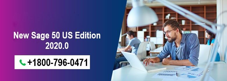 Prepare for New Sage 50 US Edition 2020.0 : 1800-796-0471