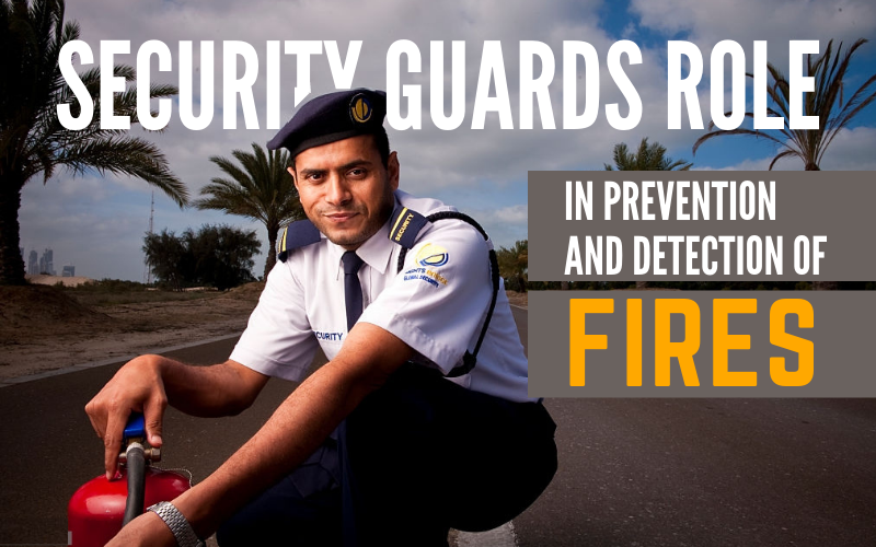 Security Guards Services in Noida - Role in Fire Detection