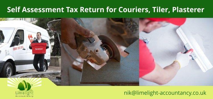 Self Assessment Tax Return for Couriers, Tiler, Plasterer