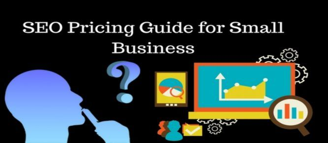 SEO Pricing Guide for Small Business   Invest in SEO {SEO NEWS}
