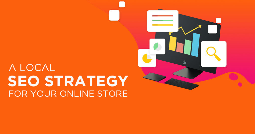 A Beginner's Guide: Local SEO Strategy for Your Online Store