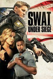 S.W.A.T.: Under Siege (2017) - Nonton Movie QQCinema21 - Nonton Movie QQCinema21