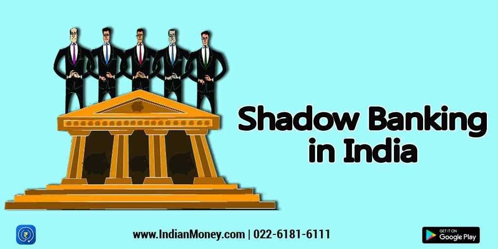 Shadow Banking In India