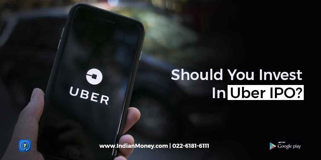 Should You Invest In Uber IPO?