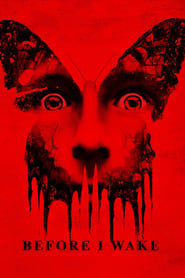 Before I Wake (2016) - Nonton Movie QQCinema21 - Nonton Movie QQCinema21