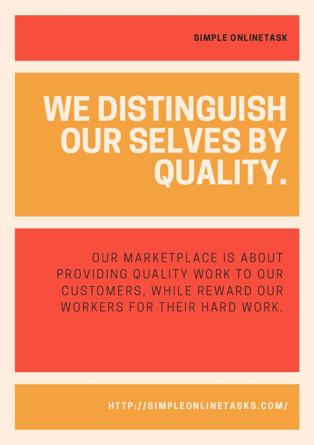 Simple onlinetask   we distinguish our selves by quality.