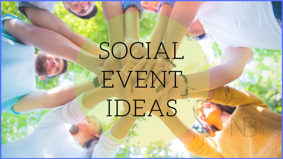 9 Exciting Social Event Ideas to Bring Everyone Together