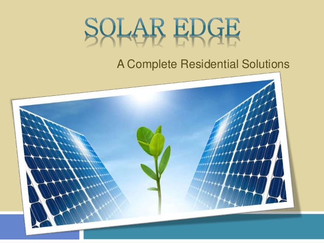 Solar Edge: A Complete Residential Solutions