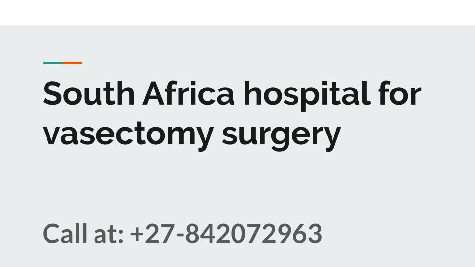 south africa hospital for vasectomy surgery