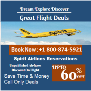 Spirit Airlines Reservations +1 800-874-5921 Book A Flight Tickets