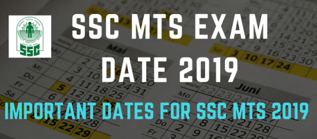 SSC MTS Exam Date 2019: Check Exam date for MTS Non-Technical Post