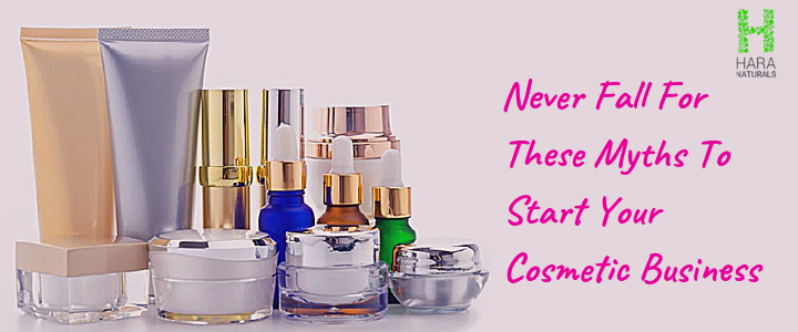 Never Fall For These Myths To Start Your Cosmetic Business - Robust Posts