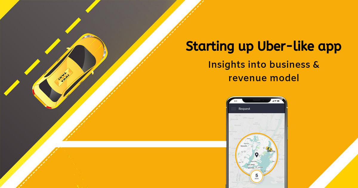 Starting up Uber-like app