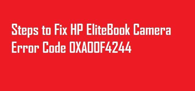 HP Elitebook Camera Error Code 0xa00f4244