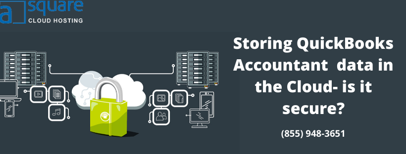 What Is The Importance of Storing QuickBooks Accountant Data in the Cloud?