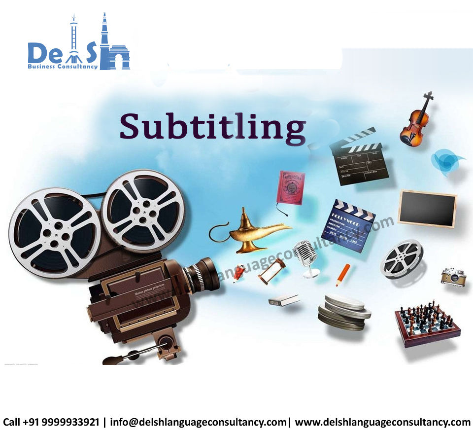 Subtitling services in India | Delsh Business Consultancy