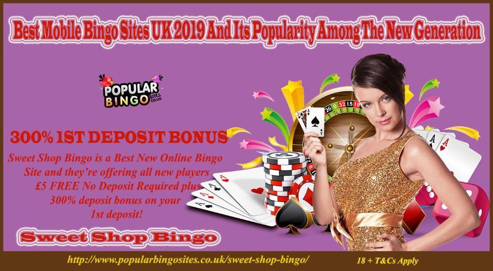 Best Bingo Sites UK - Best Mobile Bingo Sites UK 2019 And Its Popularity Among The New Generation