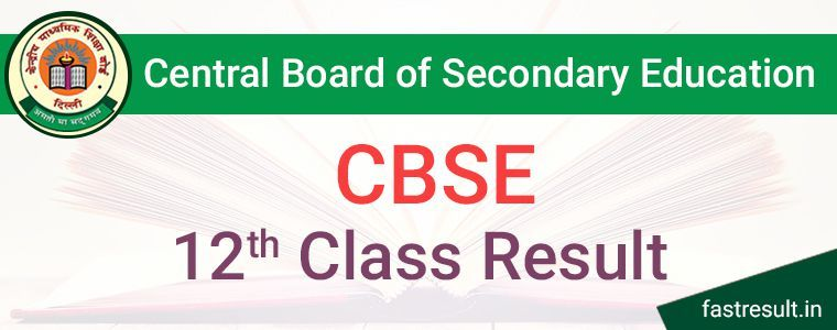 CBSE 12th Result 2019 | CBSE 12th Class Result 2019 @Fastresult