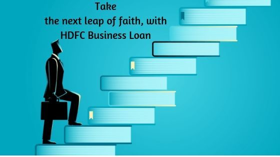 Take the Next Leap of Faith, with HDFC Business Loan