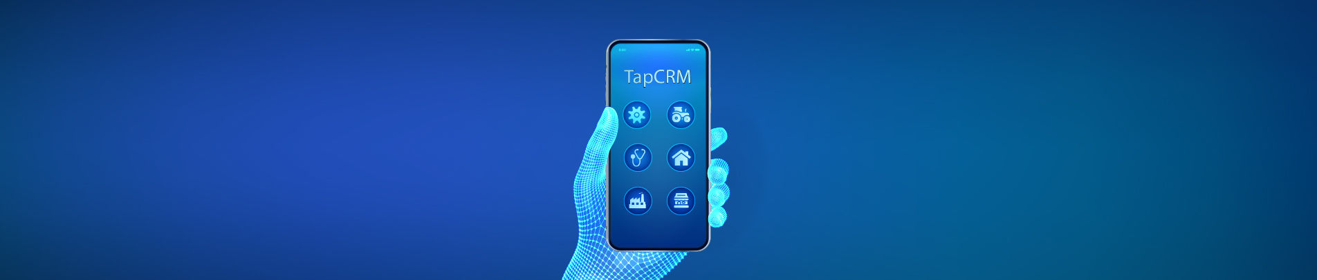TapCRM: How These 6 Industries Can Use It