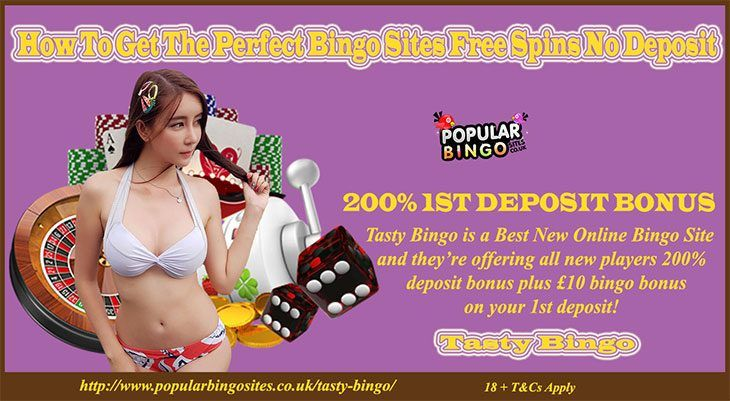 How To Get The Perfect Bingo Sites Free Spins No Deposit