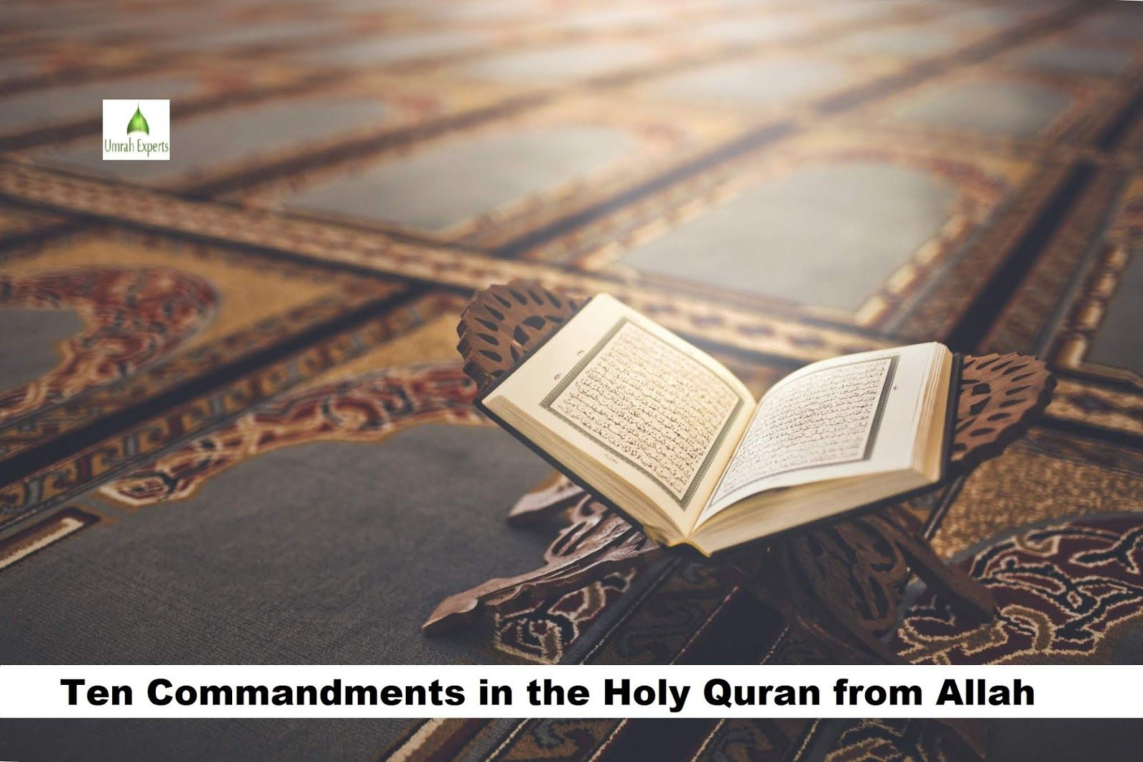 Ten Commandments in the Holy Quran from Allah