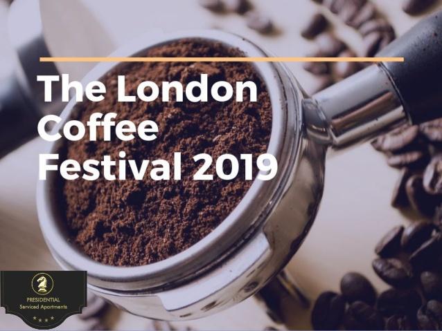 The London Coffee Festival 2019