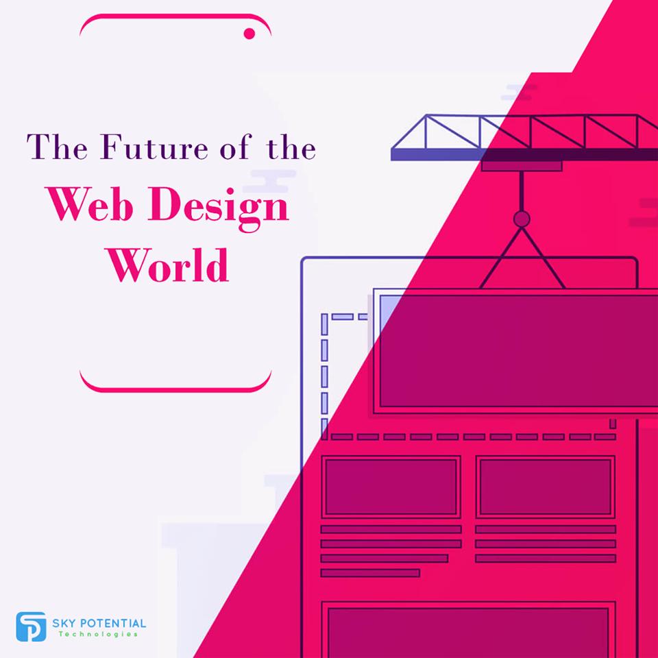 The Future of The Web Design World