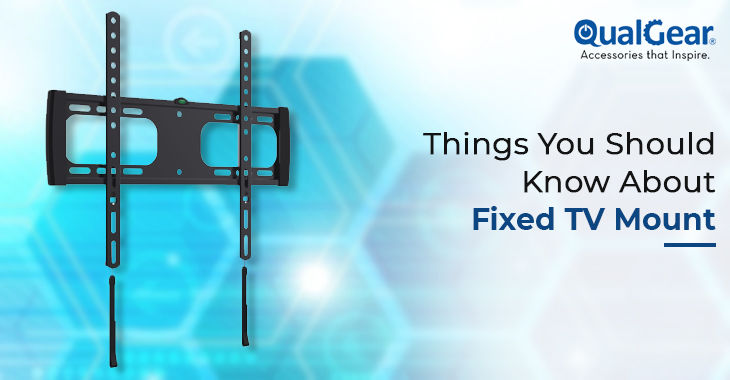 Things You Should Know About Fixed TV Mount