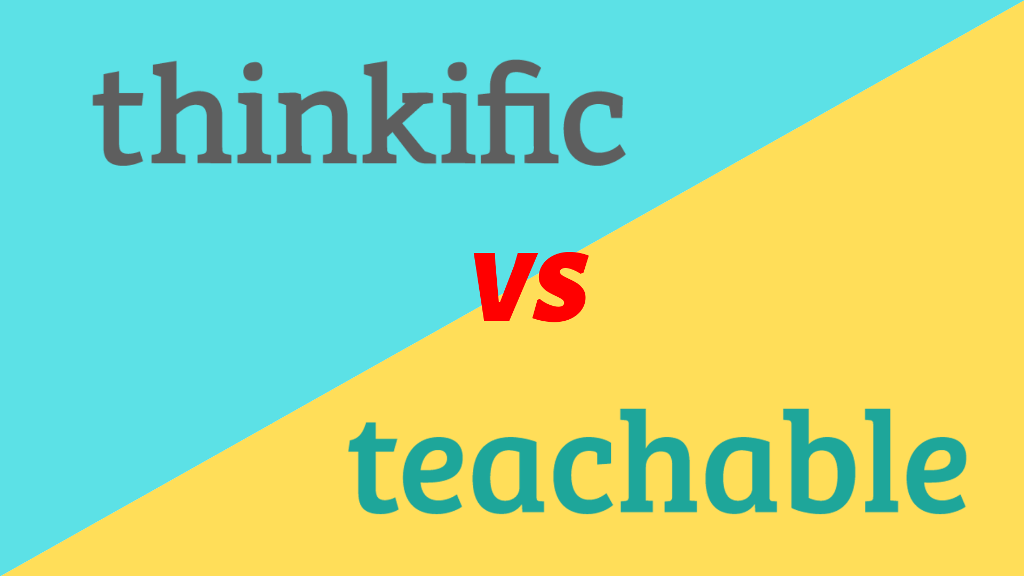 Thinkific vs Teachable - Which is Best for You in 2019 - A2Z Gyaan