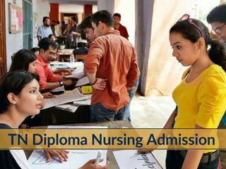 TN Diploma Nursing 2018 Admission - Application Form | Getentrance.com