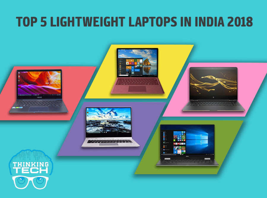 Top 5 Lightweight Laptops in India in 2019