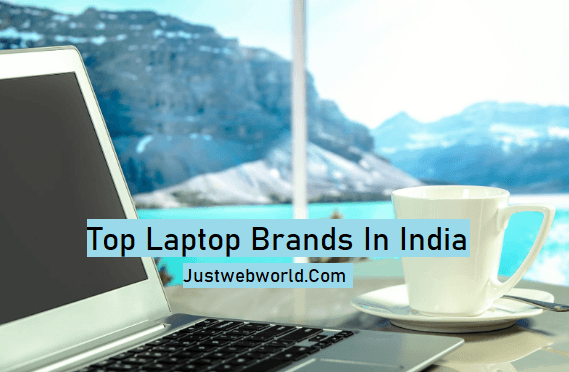 Top 10 Most Popular Laptop Brands In India [Updated]