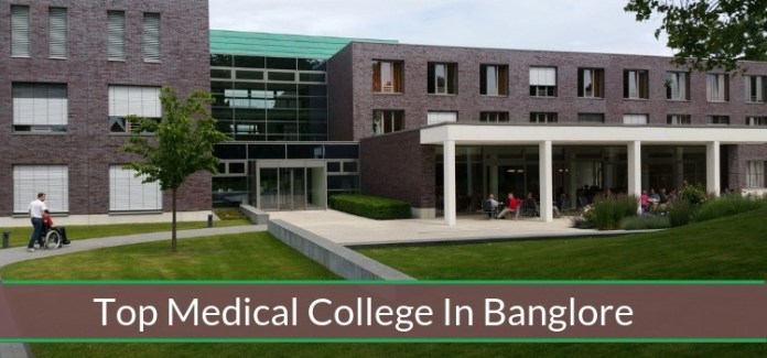 Top Medical Colleges in Bangalore 2019 - Ranking, Fees, Placements